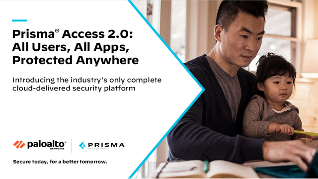 Prisma Access 2.0: All Apps, All Users, Protected Anywhere
