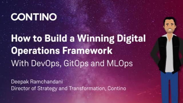 How to build a winning digital operations framework with DevOps, GitOps & MLOps