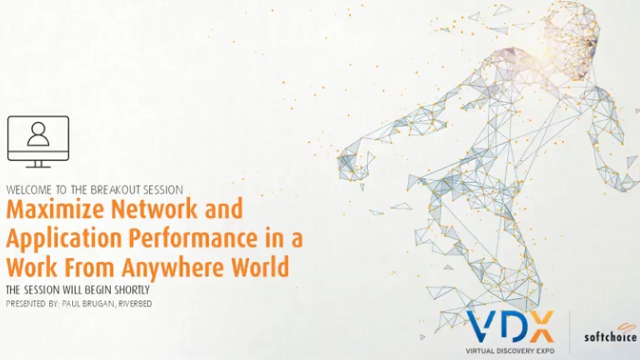 Maximize Network and Application Performance in a Work From Anywhere World