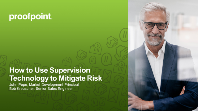 Live Demo: How to Use Supervision Technology to Mitigate Risk