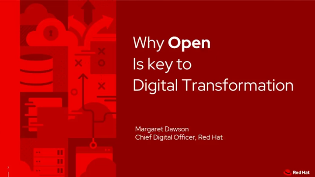 Why Open is the Key to Digital Transformation