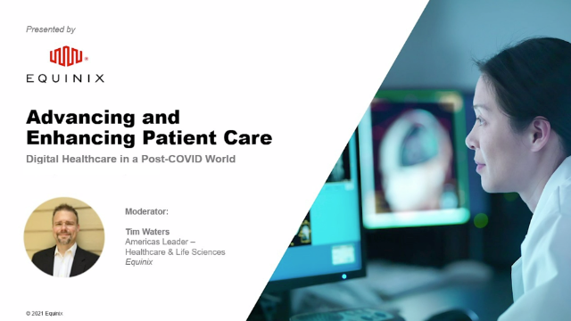 Advancing and Enhancing Patient Care: Digital Healthcare in a Post-Covid World