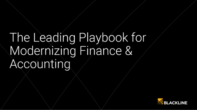 The Leading Playbook for Modernizing Finance & Accounting - automate the close