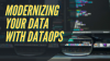 Modernizing Your Data with DataOps