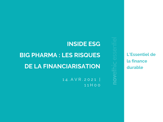 INSIDE ESG | Big Pharma : les risques de la financiarisation
