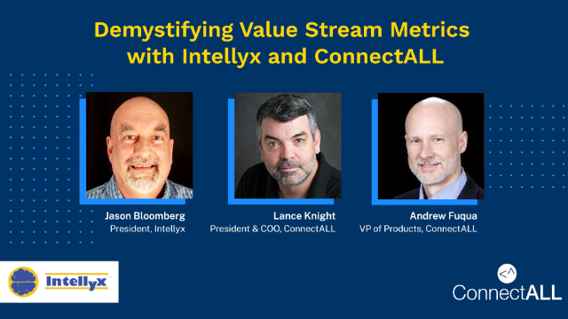 Demystifying Value Stream Metrics with Intellyx & ConnectALL