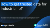 How to get trusted data for Industrial IoT