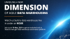 Unveiling a New Dimension of Agile Data Warehousing- Astera Product Launch Event