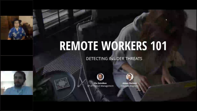 Remote Workers 101: Detecting Insider Threats