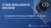 Considerations for Evolving to Intelligence-Led Security