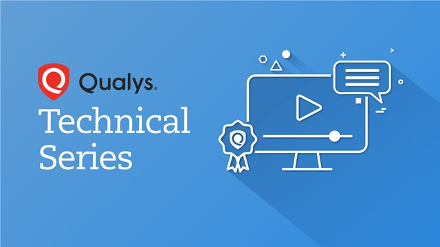 Qualys Tech Series – Optimizing Qualys: It's Time to Clean Up Your Subscription