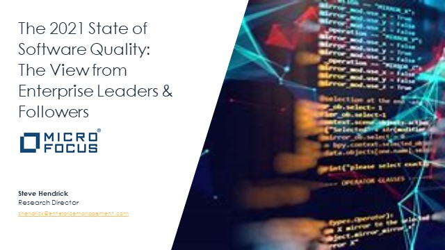 The 2021 State of Software Quality: The View from Enterprise Leaders & Followers