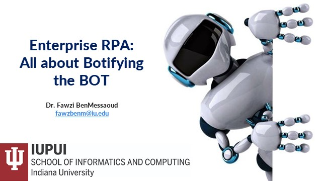 Enterprise Automation and RPA: All about Botifying the BOT