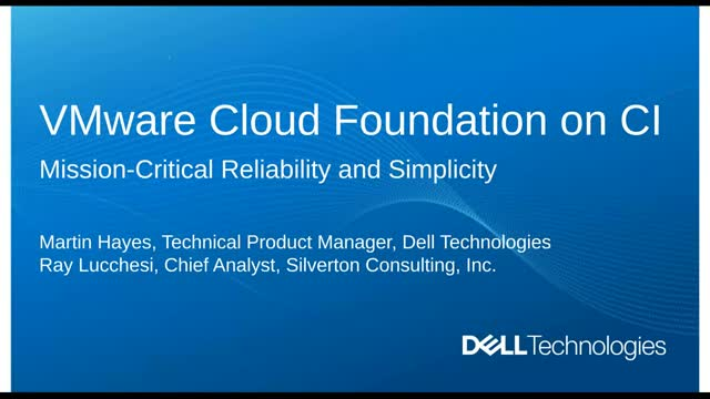 VMware Cloud Foundation on CI: Mission-Critical Reliability and Simplicity