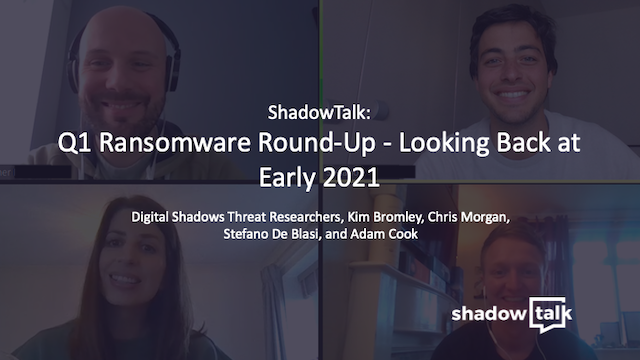 Podcast: Q1 Ransomware Round-Up - Looking Back at Early 2021