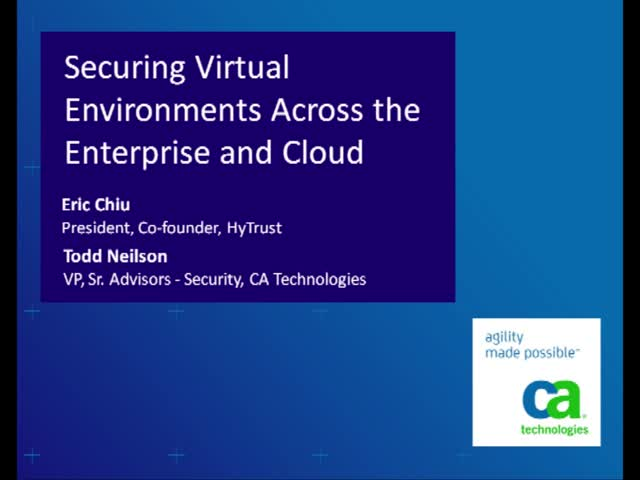 Securing Virtual Environments Across the Enterprise and Cloud
