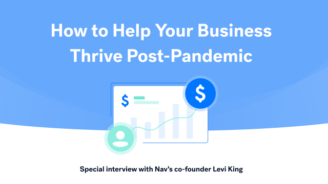 How to Help Your Business Thrive Post-Pandemic