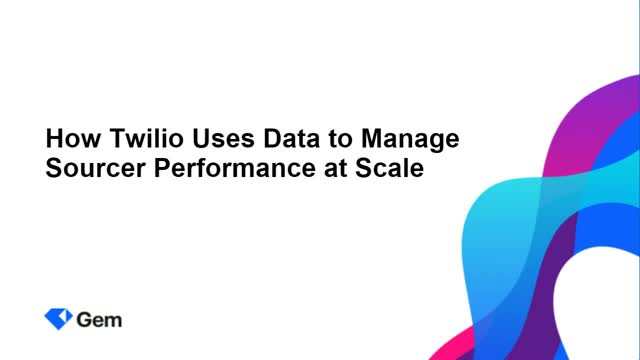 How Twilio Uses Data to Manage Sourcer Performance at Scale