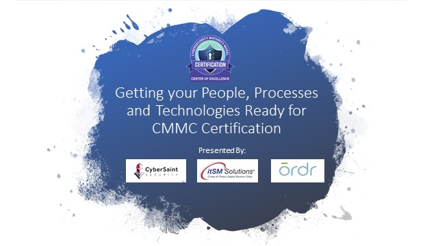 How to Get Your People, Processes and Technology Ready for CMMC Certification