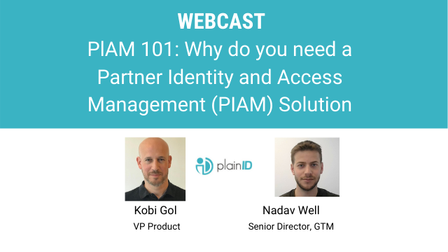 PlAM 101: Why do you need a Partner Identity and Access Management Solution
