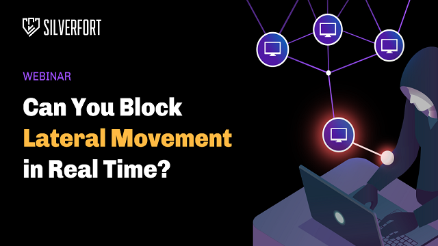 Can You Block Lateral Movement In Real Time?