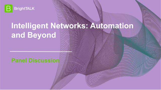 Intelligent Networks: Automation and Beyond