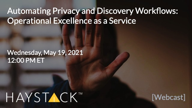 Automating Privacy and eDiscovery Workflows: Operational Excellence as a Service