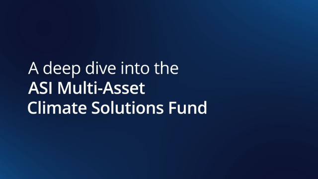 ASI Multi-Asset Climate Solutions (MACS) Fund video