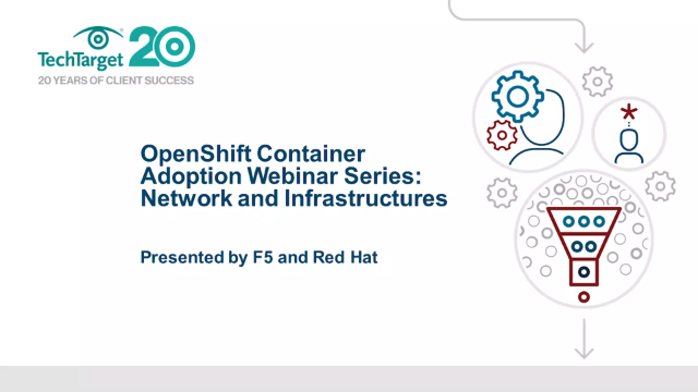 OpenShift container adoption: network and infrastructures