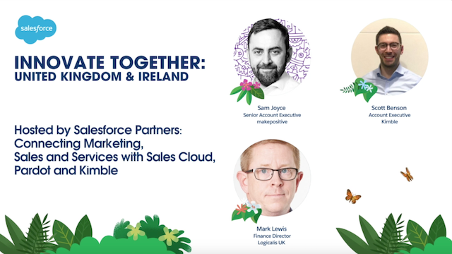 Connecting Sales, Service and Marketing with Sales Cloud, Pardot and Kimble