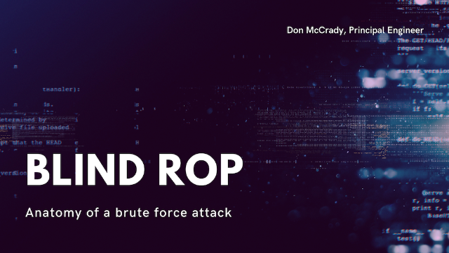 Blind ROP: anatomy of a brute force attack