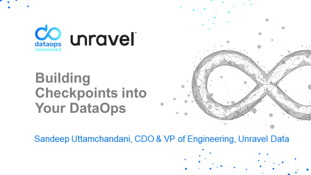 DataOps Unleashed -  Building Checkpoints in Your DataOps