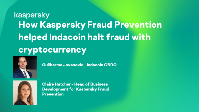 How Kaspersky Fraud Prevention helped Indacoin halt fraud with cryptocurrency