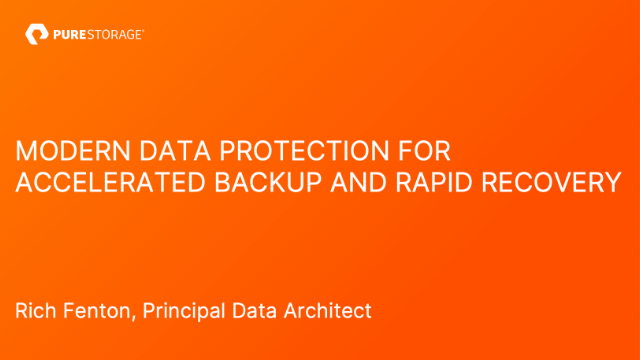 Modern Data Protection for Accelerated Backup and Rapid Recovery at Scale
