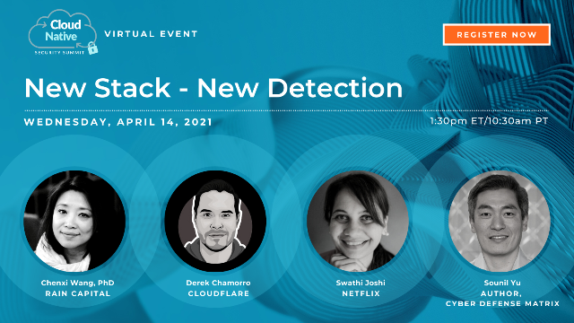 Cloud Native Security Summit 2021 - New Stack - New Detection
