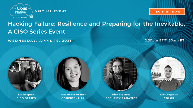 Cloud Native Security Summit 2021 - Hacking Failure: Resilience