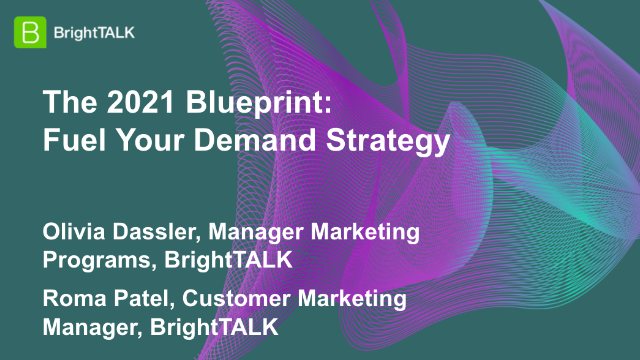 The 2021 Blueprint: Fuel Your Demand Strategy