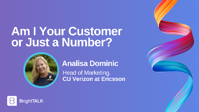 Am I your customer or just a number?