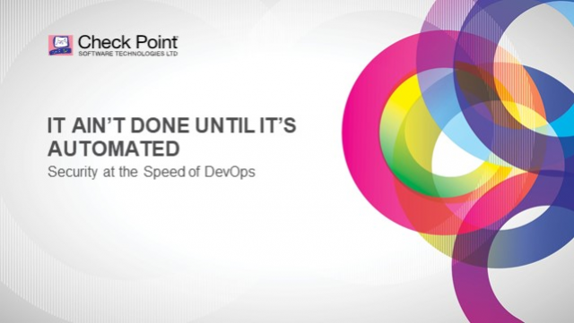 It Ain't Done Until It's Automated: Security at the speed of DevOps