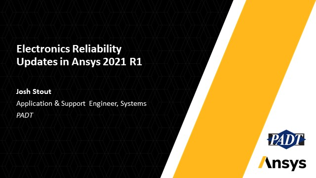 Electronics Reliability Updates in Ansys 2021 R1