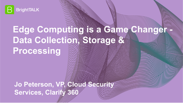 Edge Computing is a Game Changer - Data Collection, Storage & Processing