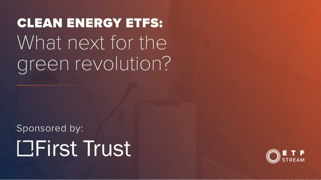 Clean energy ETFs: What next for the green revolution?