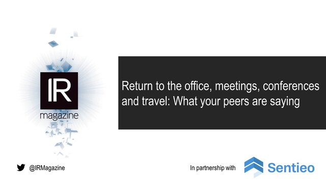 Webinar – Return to the office, meetings, conferences and travel