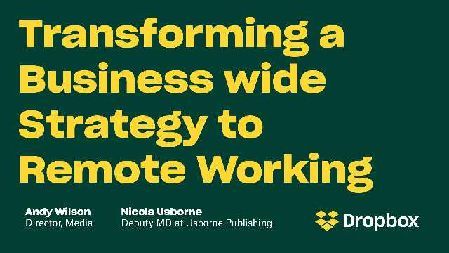 Transforming a Business wide Strategy to Remote Working