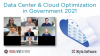 Data Center & Cloud Optimization in Government 2021