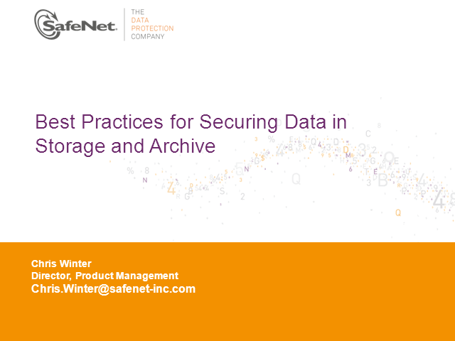 Best Practices of Securing Data in Storage and Archive