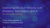 Improving Decision Velocity with Analytics, Automation and AI