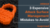 3 Expensive Attack Surface Management Mistakes to Avoid