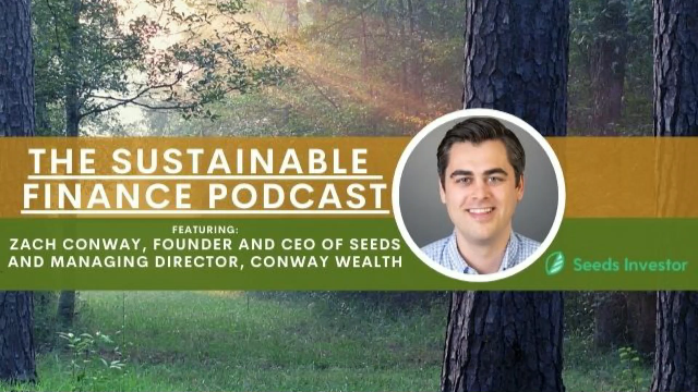 EP 116: Seeds: New Technology Builds on Inflection Point in ESG Investing