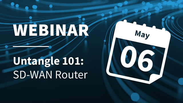 Untangle 101: SD-WAN Router 2021
